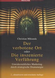 Christian Mikunda. Der verbotene Ort