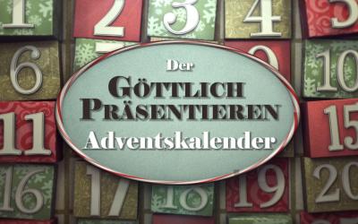 Göttlich präsentieren Adventskalender 2019